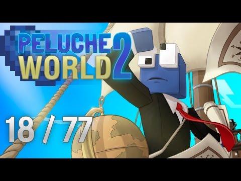 PelucheWorld2 - Ep.18 - Saqueando la fortaleza submarina...