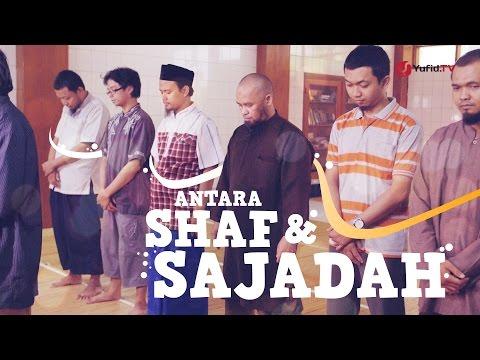 Antara Shaf & Sajadah (Video Ceramah Lucu Tentang Kesalahan Dalam Shalat)