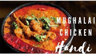 How to Cook Chicken Mughalai Handi.