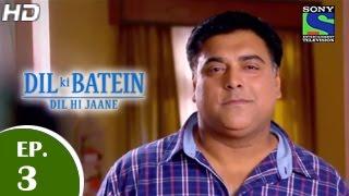 Dil Ki Baatein Dil Hi Jaane - दिल की बातें दिल ही जाने - Episode 3 - 25th March 2015
