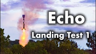 Echo - Landing Test #1