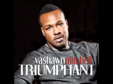 VaShawn Mitchell-Chasing After You