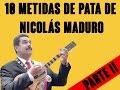 10 metidas de pata de Nicolás Maduro (Parte II)