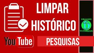 Como limpar todo Histórico de Pesquisa do Youtube