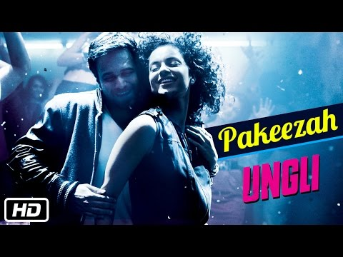 Pakeezah - Official Song - Ungli - Emraan Hashmi, Kangana Ranaut, Randeep Hooda video
