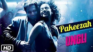 Pakeezah - Official Song - Ungli - Emraan Hashmi, Kangana Ranaut, Randeep Hooda