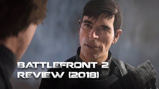 Star Wars Battlefront 2 Review -Post Patch (2018)