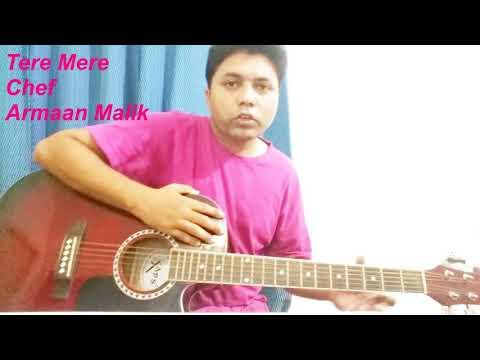 download lagu Tere Mere -guitar Cover  Lession  Chef  gratis