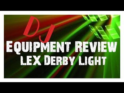 Dj Equipment review LEx LED Derby Light   Gear Log 2017   DJ Set UP