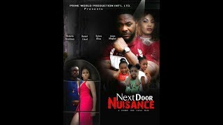 NEXT DOOR NUISANCE | Nollywood movie 2019| Available on SceneOneTV App