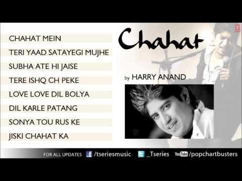 Chahat Album Full Songs Jukebox - Harry Anand