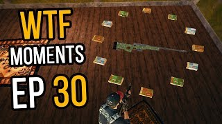 PUBG: WTF Moments Ep. 30