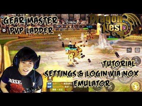 Dragon Nest Awake Gear Master PvP Ladder & Tutorial cara login DN Awake n Settings di Nox Emulator