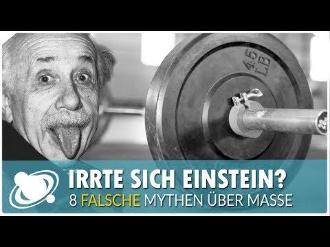 8 falsche Mythen über Masse - Hat sich Einstein geirrt? (2018)