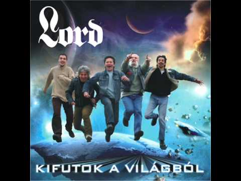 Lord - Kifutok A Világból
