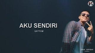Gambar Aku Sendiri - Qayyum ( Lirik Lagu )
