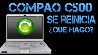 🔴Compaq C500 - Al iniciar windows se reinicia | Posible Solicion | MiniTips