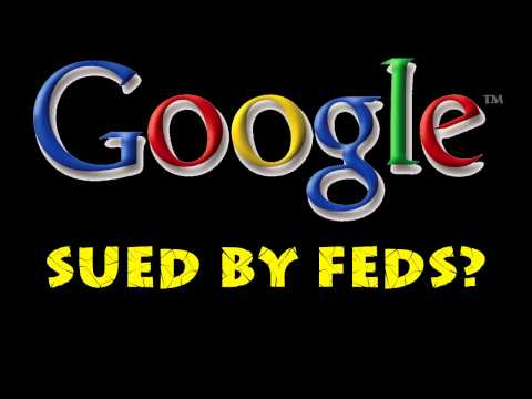 Google Set to be Sued by Feds Over Internet Search Practices
