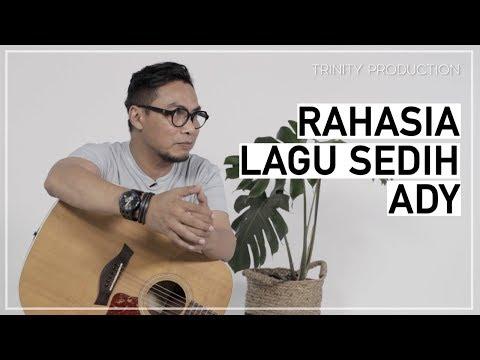 download lagu Rahasia Lagu Sedih Ady! gratis