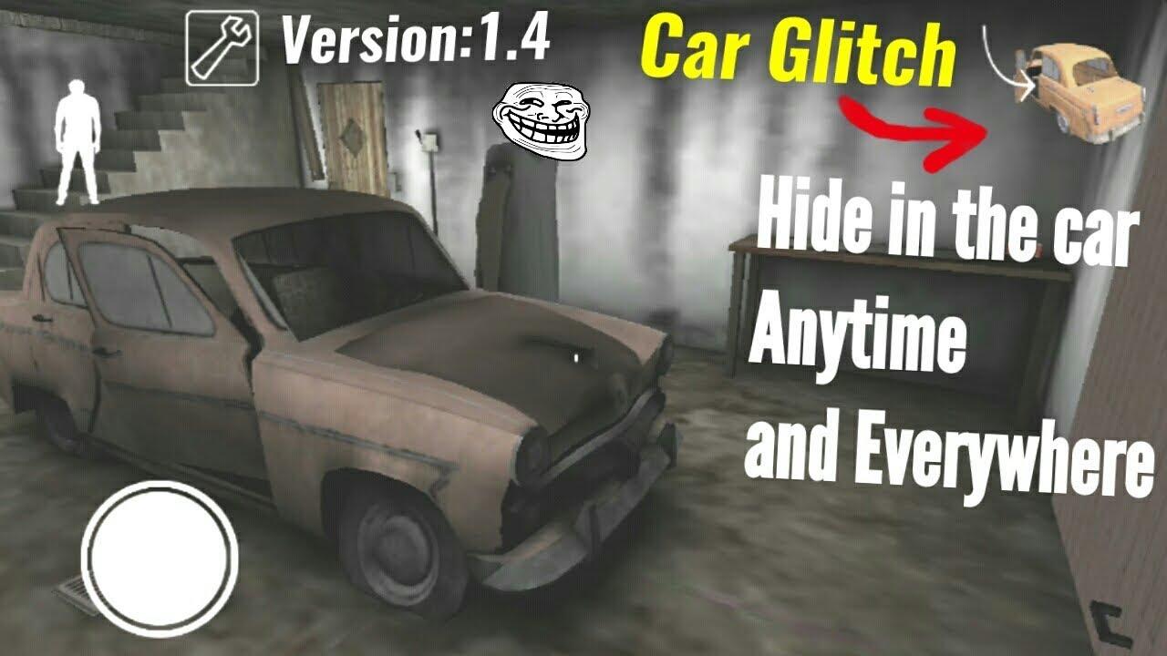Car Glitch in Granny-Version:1.4-1.4.0.1