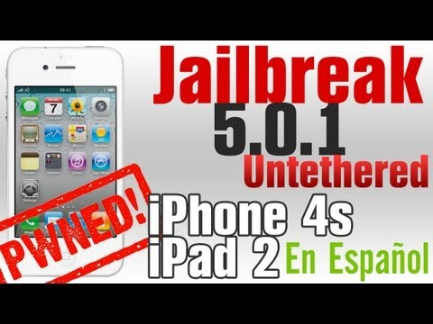 Jailbreak Untethered para iPhone 4s y iPad 2 iOS 5.0 y 5.0.1 En español Windows. Mac y linux
