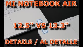 "MI NOTEBOOK AIR 12.5"" VS 13.3"" DETAILS / AL DETALLE"