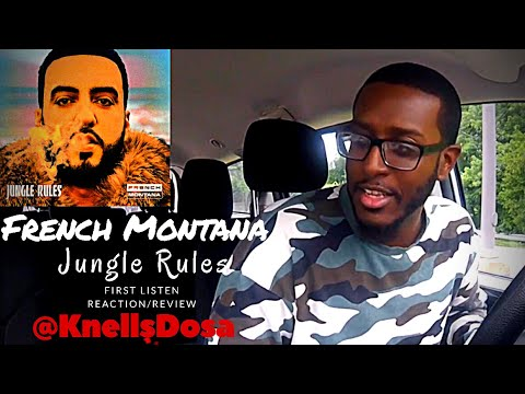 "FRENCH MONTANA ""JUNGLE RULES"" Reaction/Review #KNELLSDOSA"