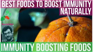How to Boost Immunity-Best Immunity Boosting Foods To Boost Immunity Naturally