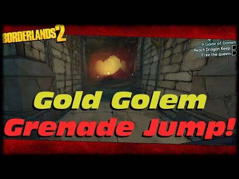 Borderlands 2 How To Grenade Jump To Farm The Gold Golem For Legendaries In Tiny Tina's DLC! TTAODK