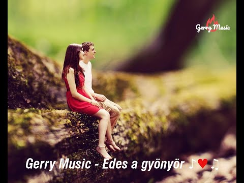 Gerry Music  -  Édes A Gyönyör 2020 (Official Music Video)