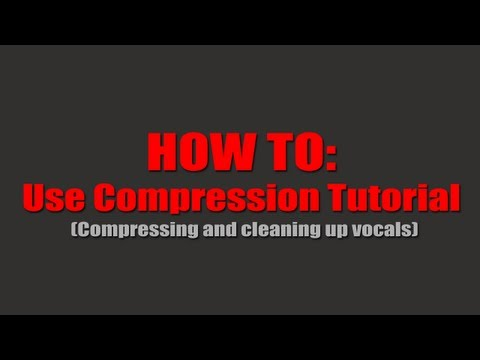 How To: Use Compression Tutorial ( Cubase 5 )