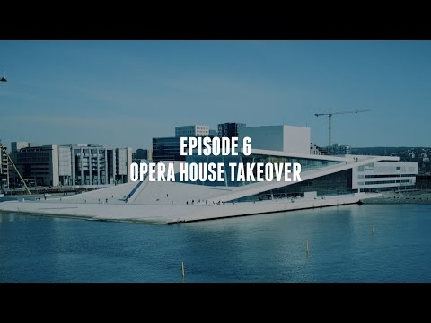Living The Dream: Episode 6 - Opera House Takeover