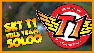 SKT T1 - Full Team SoloQ - League of Legends