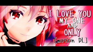 【MMD + Motion DL】💕 I Love You, My One and Only 💕