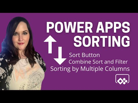 Power Apps Sorting - Multi Column Sort, Sort Button, Sort and Filter