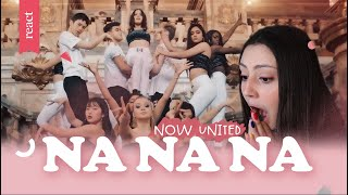 REACT NA NA NA - NOW UNITED