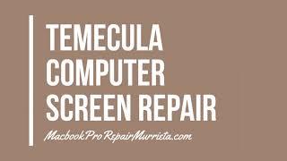 Temecula Computer Screen Repair - Internet Security