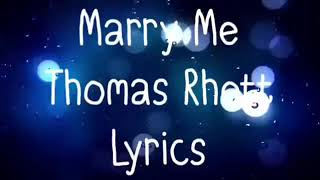 Download Lagu Marry Me Thomas Rhett Lyrics Gratis STAFABAND