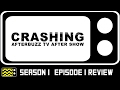 Download Crashing Season 1 Episode 1 Review & After Show | AfterBuzz TV in Mp3, Mp4 and 3GP
