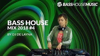BASS HOUSE MIX 2018 #4