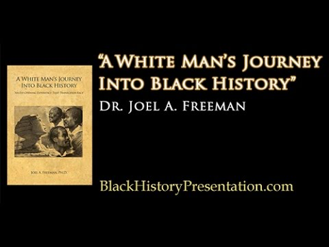 Search Engine International ~ A White Man's Journey into Black History... with Dr. Joel A. Freeman