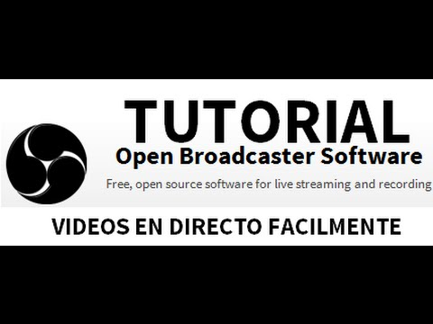 TUTORIAL OBS Open Broadcaster Software ver0655b