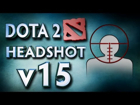 Dota 2 Headshot v15.0