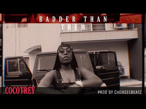 COCOTREY - Badder Than Them Freestyle (official video)