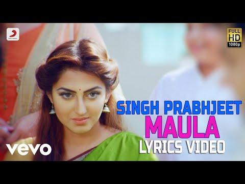 Maula - Lyrics Video | Singh Prabhjit