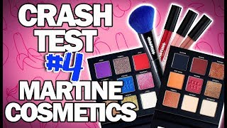 CRASH TEST #4 : MARTINE COSMETICS