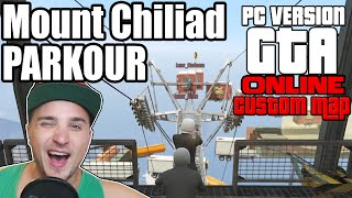 MOUNT CHILIAD PARKOUR ☆ GTA V Custom Map  | GTA 5 Online | LPmitKev