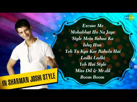 Hits of Sharman Joshi | Style Mein Rehne Ka | Hindi Film Songs...
