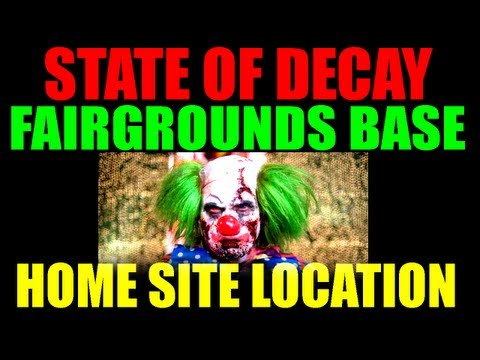 State Of Decay Potential Home Sites   Trumbull County Fairgrounds   Carnival Base Location Guide