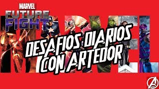 DIRECTO MARVEL FUTURE FIGHT DESAFIOS DIARIOS CON ARTEDOR GAMEPLAY ESPAÑOL